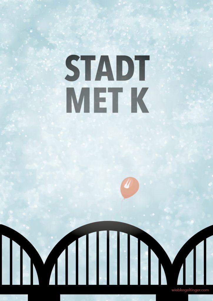 Stadt met K Poster